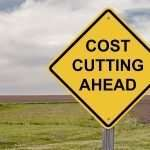 Caution - Cost Cutting Ahead
